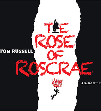 TOM-RUSSELL-2015-ROSE-OF-ROSCRAE-COVER-PRPCD130